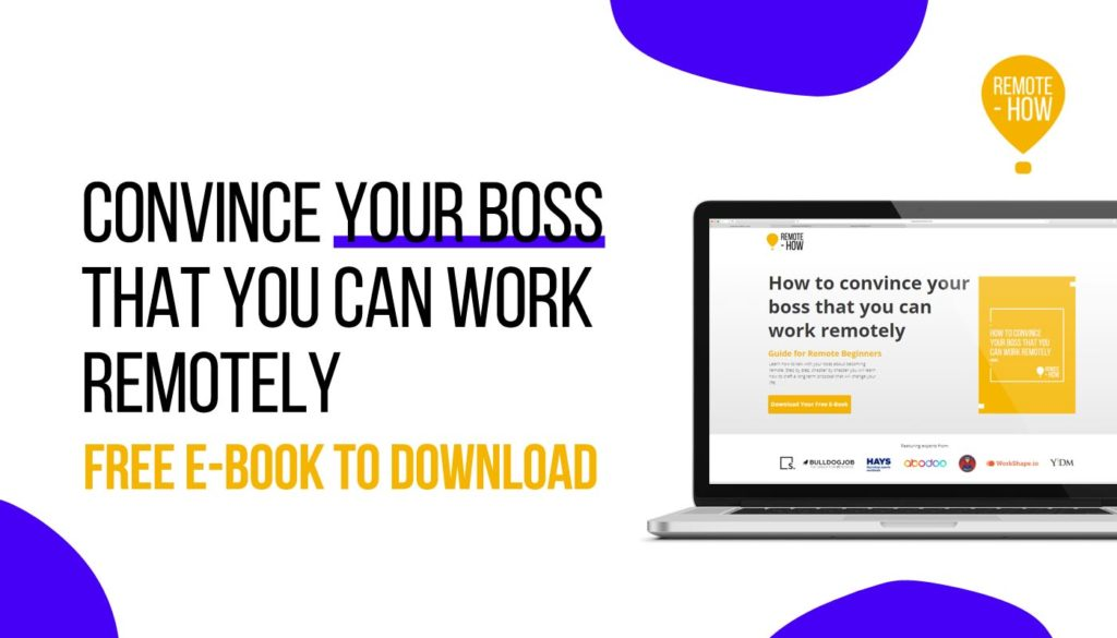 E-BOOK: HOW TO CONVINCE YOUR BOSS THAT YOU CAN WORK REMOTELY
