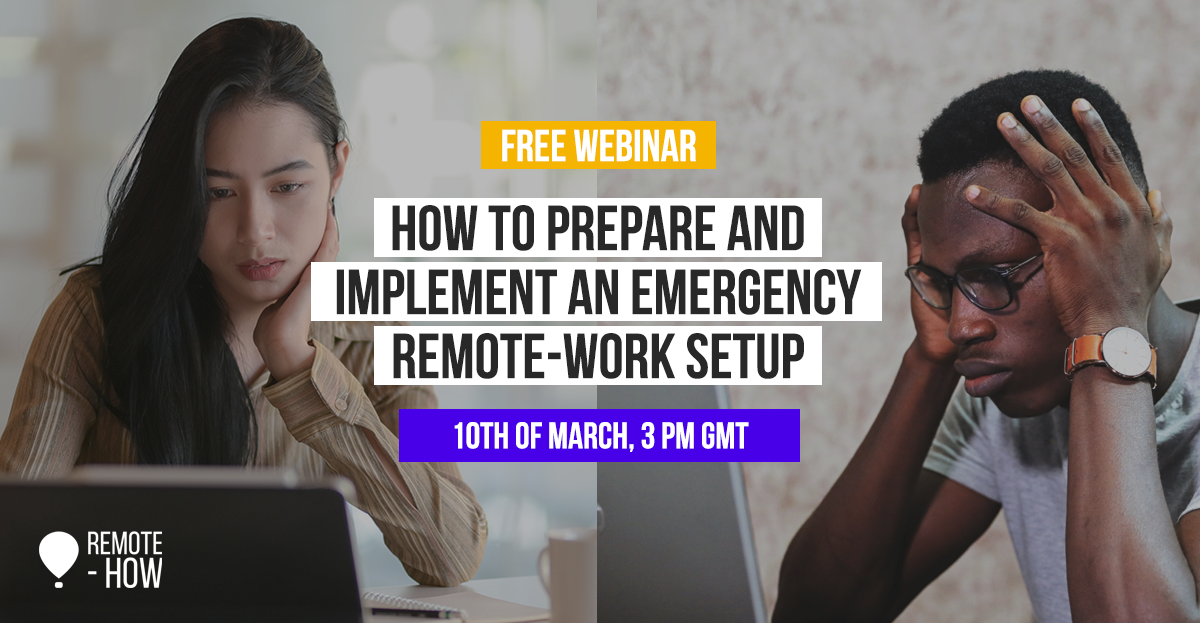 Free Webinar Promotion - How to Prepare and Implement and emergency remote-work setup - 10th of match, 3pm GTM